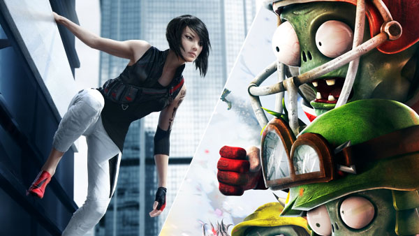 Mirrors Edge and Plants vs. Zombies